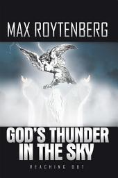 God's Thunder in the Sky: Reaching Out