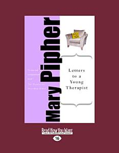 Letters to a Young Therapist Book