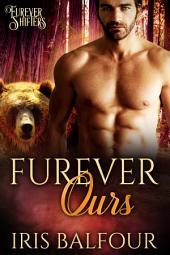 Furever Ours: A BWWM Werebear Romance