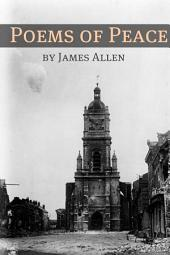 Poems of Peace (Annotated with Biography about James Allen)