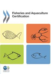 Fisheries and Aquaculture Certification