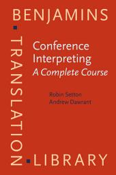 Conference Interpreting: A Complete Course