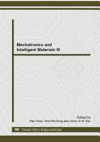 Mechatronics and Intelligent Materials III PDF