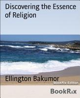 Discovering the Essence of Religion PDF