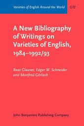 A New Bibliography of Writings on Varieties of English, 1984–1992/93