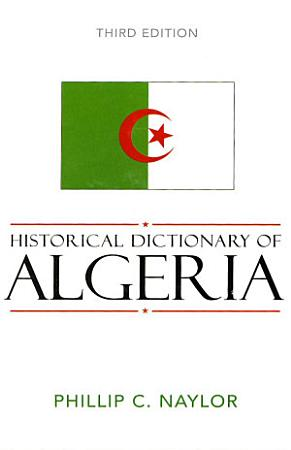 Historical Dictionary of Algeria PDF