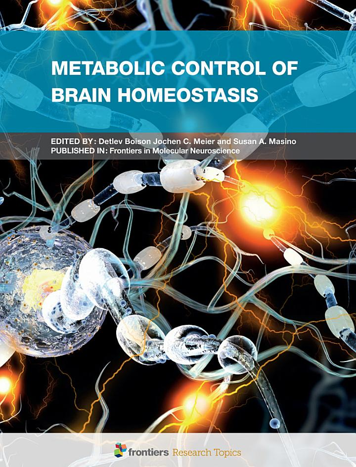 Metabolic Control of Brain Homeostasis