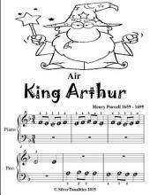 Air King Arthur - Beginner Piano Sheet Music Tadpole Edition
