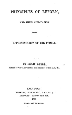 Principles of Reform  and their application to the representation of the people
