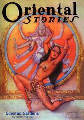 Oriental Stories, Vol 2, No. 2 (Winter 1932): Issue 1932