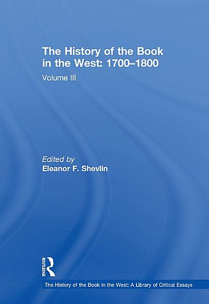 Download The History of the Book in the West  1700   1800 Book