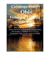 Cleveland & Cuyahoga County Ohio Fishing & Floating Guide Book: Complete fishing and floating information for Cuyahoga County Ohio