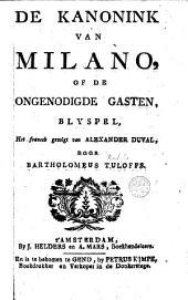 De Kanonink van Milano, of De ongenodigde gasten: blyspel