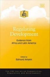 Regulating Development: Evidence from Africa and Latin America