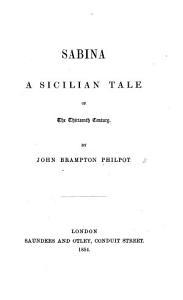 Sabina  a Sicilian Tale of the Thirteenth Century PDF