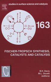 Fischer-Tropsch Synthesis, Catalysts and Catalysis