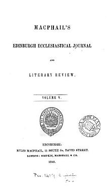 Macphail s Edinburgh ecclesiastical journal and literary review PDF
