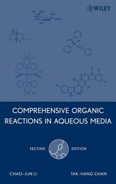 Comprehensive Organic Reactions in Aqueous Media: Edition 2