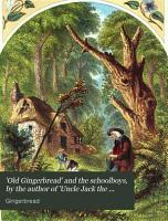 Old Gingerbread  and the schoolboys  by the author of  Uncle Jack the fault killer   PDF