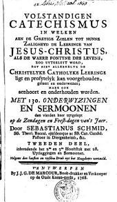 Volstandigen catechismus in welken aen de gretige zielen tot hunne zaligheyd de leeringe van Jesus-Christus, ... uytgeleyt word, ... met 130. onderwysingen en sermoonen volgens de 5. hoofdstukken van den Eerw. P. Petrus Canisius ... in den klynen catechismus geopent ... den derden keer uytgeleyt ...