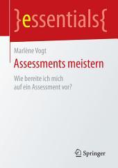 Assessments meistern: Wie bereite ich mich auf ein Assessment vor?