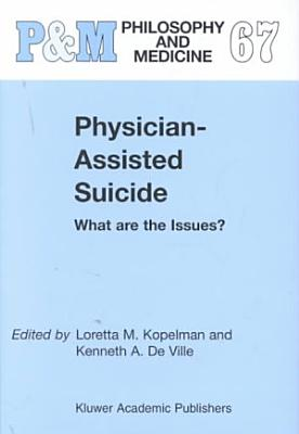 Physician Assisted Suicide  What are the Issues  PDF