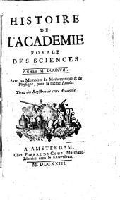 Histoire de l'Académie Royale des Sciences: avec les mémoires de mathématique et de physique pour la même année ; tirés des registres de cette Académie. 1718 (1723), [1]