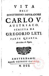 Vita dell ́invittissimo Imperadore Carlo V. Austriaco: Volume 2