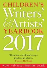 Children's Writers' & Artists' Yearbook 2017