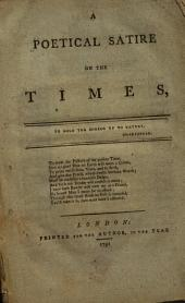 A Poetical Satire on the Times