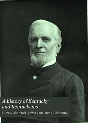 A History of Kentucky and Kentuckians