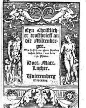 CXX. Eyn Christlicher trost brieff an die Miltenberger. Wie sie sich an yhren feynden rechen sollen, aus dem 119. Psalm. Doct. Mart. Luther. [With the text.]