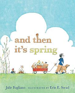 And Then It s Spring Book