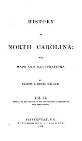 History of North Carolina: With Maps and Illustrations, Volume 2