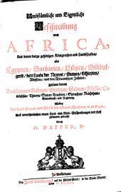 Umbständliche und eigentliche Beschreibung von Africa und denen darzu gehörigen Königreichen und Landschaften