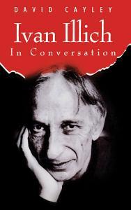 Ivan Illich in Conversation PDF