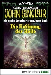John Sinclair - Folge 1800: Die Hoffnung der Hölle