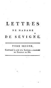 Recueil des lettres de madame de Sevigne. ... Tome premier [-dixieme]: Contenant la suite des lettres a madame de Grignan sa fille, Volumes1à2