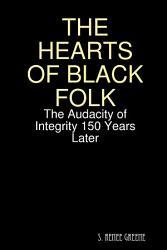 The Hearts Of Black Folk Book PDF