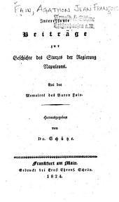 Interessante Beiträgezur Geschichte des Sturzes der Regierung Napoleons