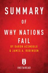 Summary of Why Nations Fail: by Daron Acemoglu and James A. Robinson | Includes Analysis