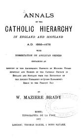 Annals of the Catholic Hierarchy in England and Scotland, A.D. 1585-1876