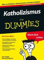Katholizismus für Dummies: Ausgabe 2