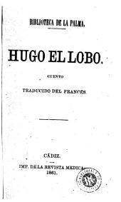 Hugo el lobo: cuento