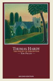 Thomas Hardy: The Poetry of Perception: Edition 2