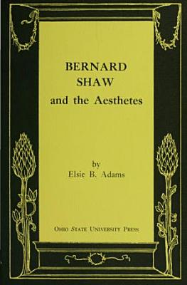 Bernard Shaw and the Aesthetes PDF
