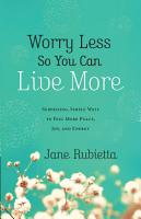 Worry Less So You Can Live More PDF