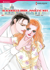 BLACKMAILED BRIDE, INNOCENT WIFE: Harlequin Comics