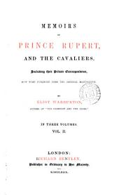 Memoirs of prince Rupert and the Cavaliers including their private correspondence