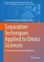 Separation Techniques Applied to Omics Sciences